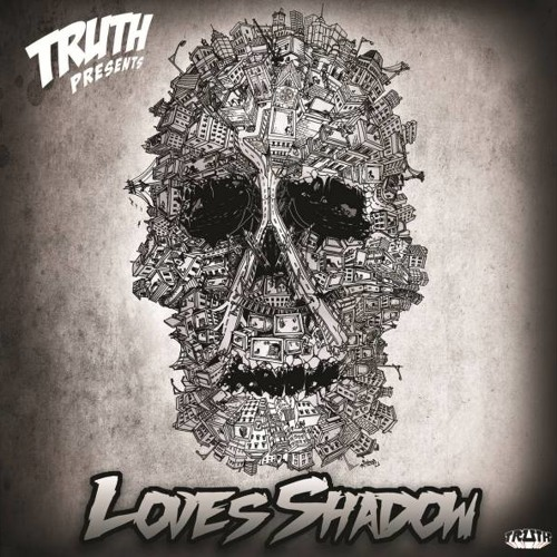 Truth - Loves Shadow (Living~Stone Remix)