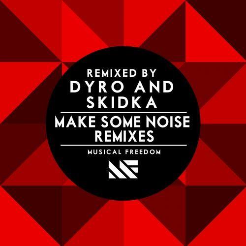 Tiesto & Swanky Tunes feat. Ben McInerney - Make Some Noise (Dyro Radio Edit)