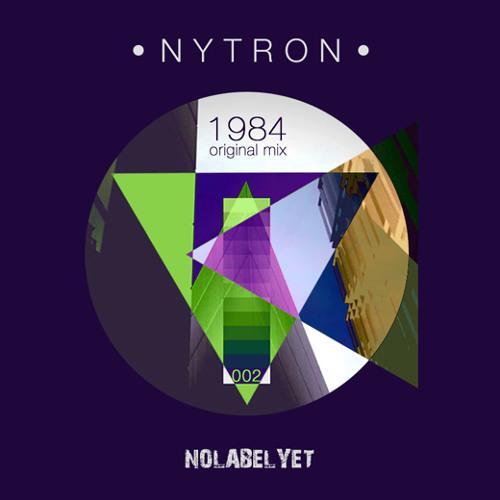 NYTRON - 1984 (Original Mix) NLY002