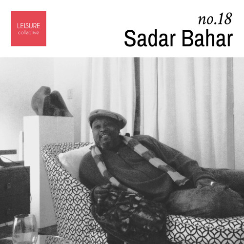 Sadar Bahar - Leisure Mix #18