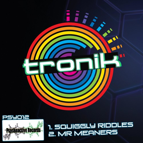 Tronik - Squiggly Riddles (Preview) *Out NOW on BeatPort*