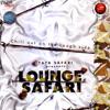 Aao Huzoor Tumko - Lounge Safari Extended Remix
