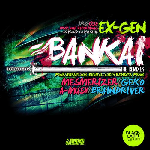 Ex-Gen / Bankai / Mesmerizer Rmx / (demo)