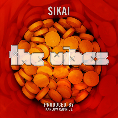 Sikai - The Vibes (Prod. By Karlow Caprice)