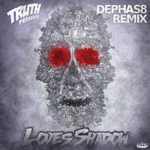 Truth - Love's Shadow (Dephas8 Remix) - FREE DOWNLOAD