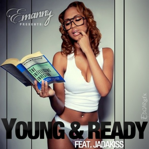 Emanny - Young & Ready ft. Jadakiss (Prod. Karon Graham)