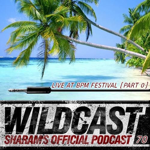 Sharam Wildcast 70 - Sharam Live At Kool Beach BPM Festival (Part 0)