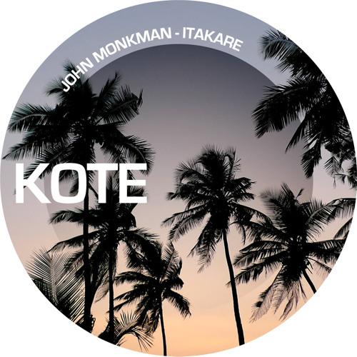 John Monkman  - Itakare **RELEASE DATE, MONDAY 4th MARCH**