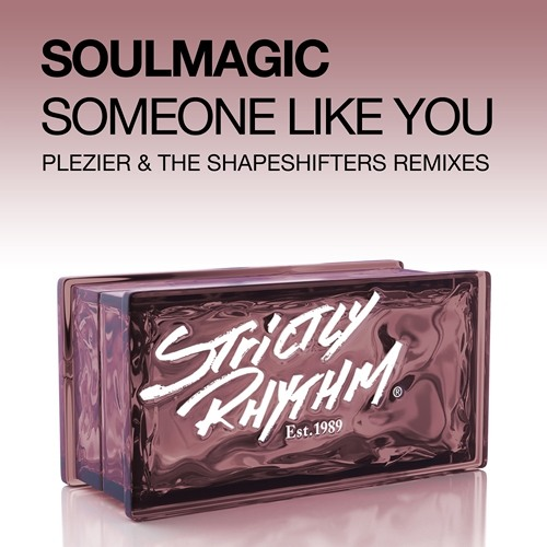 Soulmagic - Someone Like You (The Shapeshifters 'Du Jour' Remix - Web Edit)