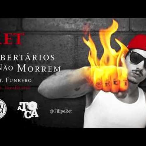 Ret - Libertarios não morrem (part. Funkero)-prod. IbraBeats