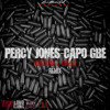 Percy Jones x Capo GBE ''Montreal 2 Chiraq''  Prod By ItsJayBeatz  (follow me on @WalMotionPic)