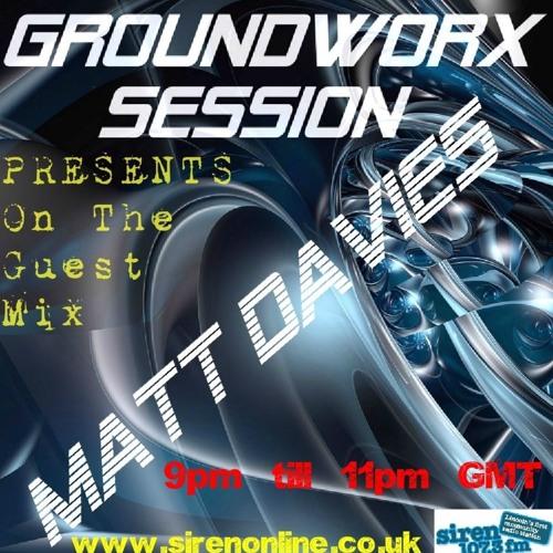 Matt Davies - Groundworx Session Guest Mix Feb 2013