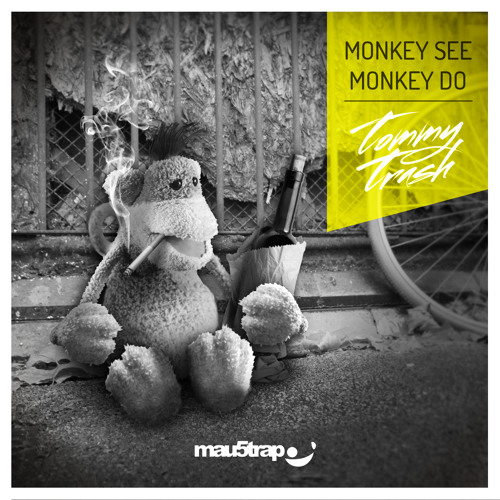 Tommy Trash - Monkey See Monkey Do (Nom De Strip Remix)