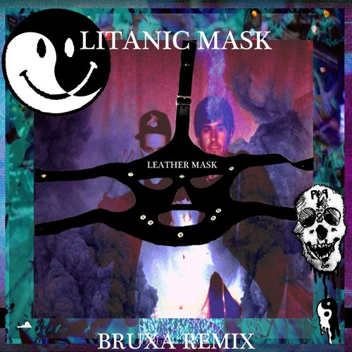 LITANIC MASK - Leather Mask (Bruxa Remix)