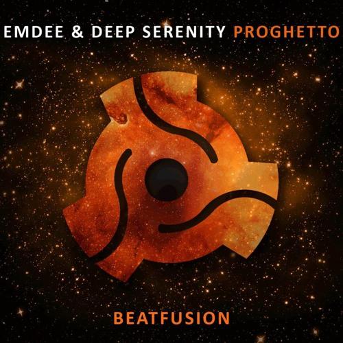 Deep Serenity & Emdee- ProGhetto ( Original Mix )