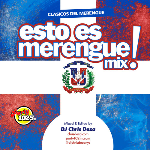Dj Chris Deza - Esto Es Merengue Mix Vol 1
