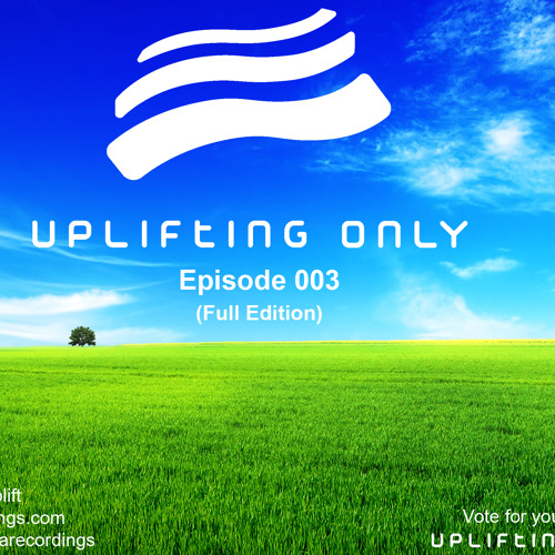 Uplifting Only 003 (Feb. 27, 2013)