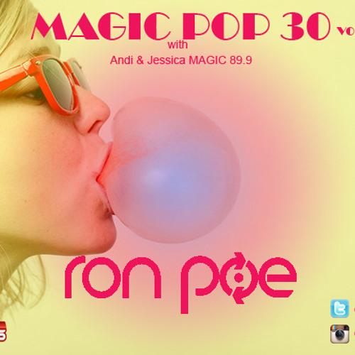 DJ RON POE - MAGIC POP 30 MIXTAPE (VOL.1) with Andi & Jessica