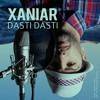 XaniaR - Dasti Dasti