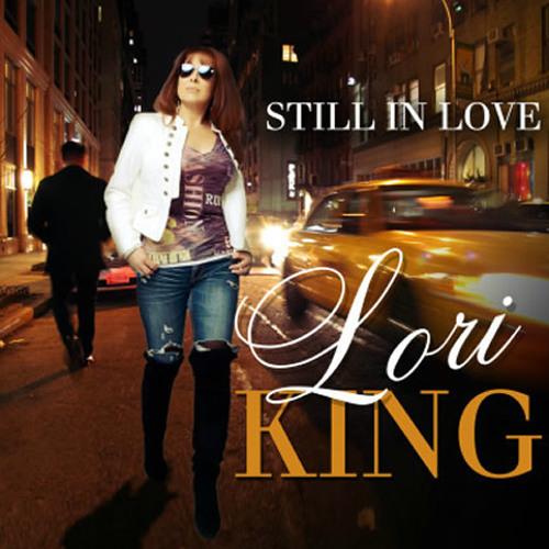 Lori King : Still In Love