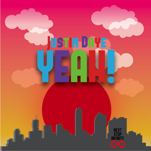 Justin Daye - Yeah!