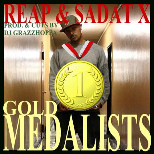 REAP & SADAT X - GOLD MEDALISTS (beat & cuts by DJ GRAZZHOPPA)