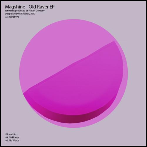 Magshine - Old Raver (Original Mix)