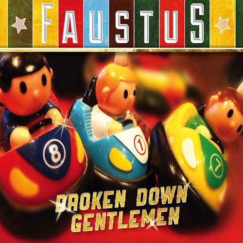 Faustus - Broken Down Gentlemen (Album Sampler)