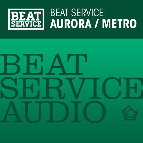 Beat Service - Aurora