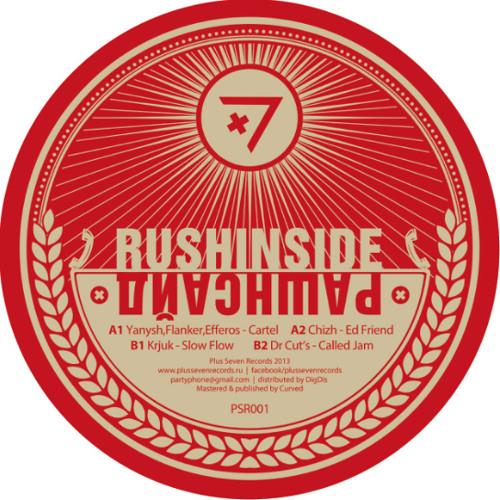 V/A Rush Inside (Рашин Сайд) PSR001 (Yanysh,Flanker,Efferos/Chizh/Krjuk/Dr Cut's)