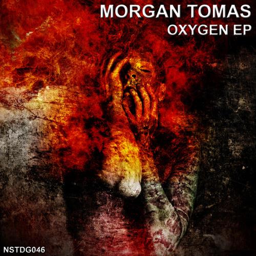 [NSTDG046] Morgan Tomas - Oxygen EP