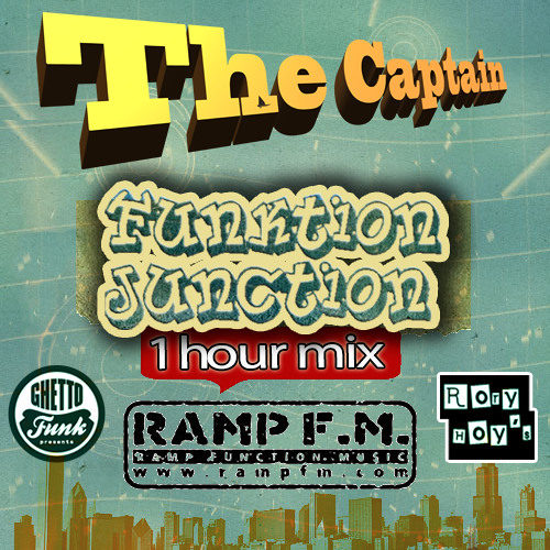 The Captain Megamix - Rory Hoy's Funktion Junction / RampFm - FREE D/L