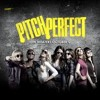 Pitch Perfect - Just The Way You, Are Just A Dream [Official Soundtrack]
