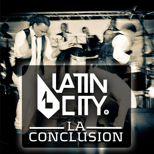 LA CONCLUSION - LATIN CITY Orquesta