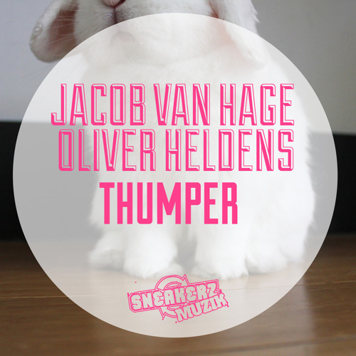 Jacob Van Hage & Oliver Heldens - Thumper (Original Mix) OUT NOW