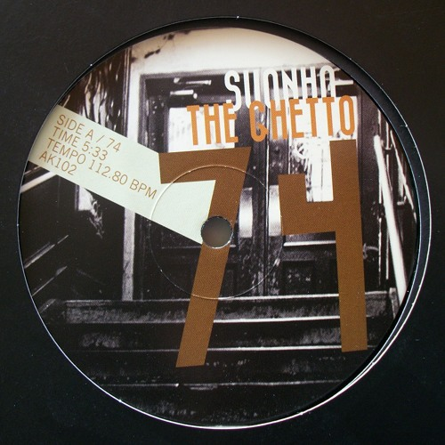 Suonho - The Ghetto 74 / 77 (vinyl 12'' EP)