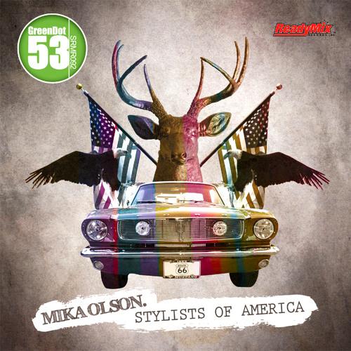 Mika Olson - Stylists of America (Original Mix)