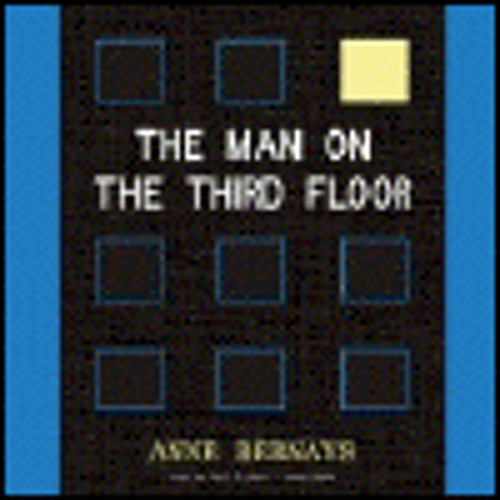 THE MAN ON THE THIRD FLOOR by Anne Bernays, read by Paul Michael