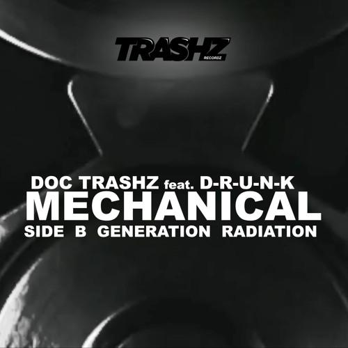 Doc Trashz feat. D-R-U-N-K - Generation Radiation [Trashz Recordz]