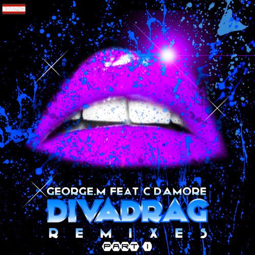 George M. feat. C´damore - Divadrag (Altar Badalo Remix)