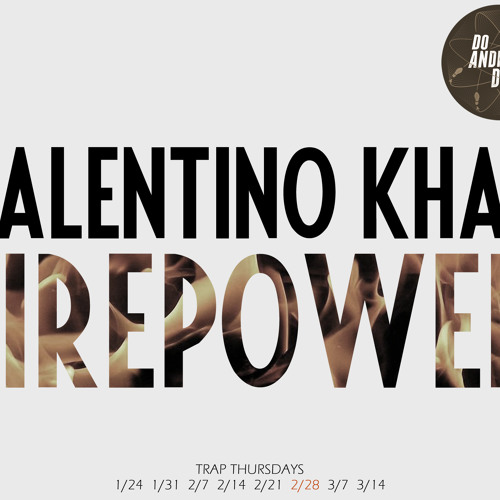 Valentino Khan - Firepower (Original Mix)
