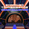 Scorched Transmissions—Cosmic Collectors(Feat. GUMS)