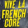 Dr. Peacock & Marcus Decks - Vive La Frenchcore Anthem