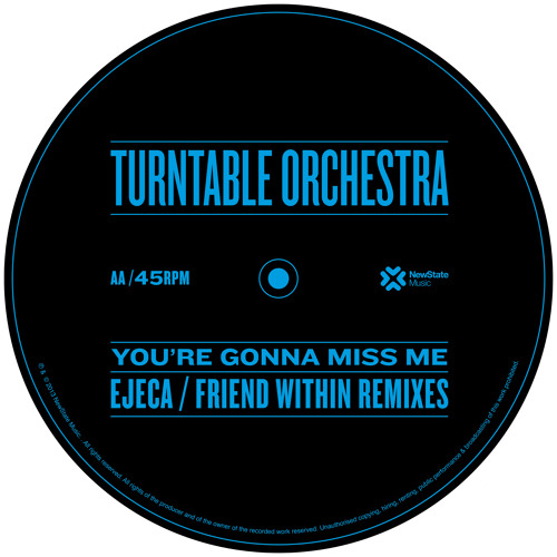 You're Gonna Miss Me (Ejeca Remix) - Turntable Orchestra
