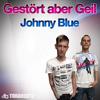 Gestört aber GeiL - Johnny Blue (Gundam & Asic Remix) snippet
