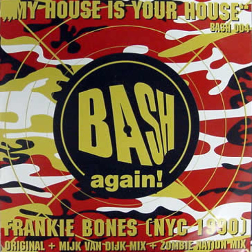 Frankie Bones - My House is Your House (L-Train Remix)