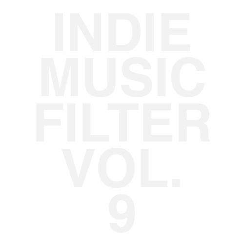 Indie Music Filter Volume 9