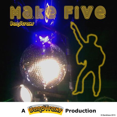 'Make five' by Bandtraxs