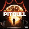Pitbull ft. Sensato - Global Warming (Prod. by Bass ill Euro) (2012)
