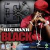 Big Bank Black - Secret Lover